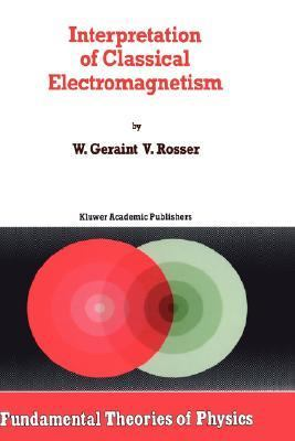 Interpretation of Classical Electromagnetism