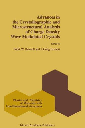 Advances in the Crystallographic and Microstructural Analysis of Charge Density Wave Modulated Crystals (Physics and Chemistry of Materials with Low-Dimensional Structures)