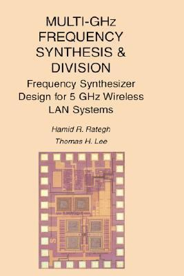Multi-Ghz Frequency Synthesis and Division Frequency Synthesizer Design for 5 Ghz Wireless Lan Systems