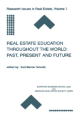 Real Estate Education Throughout the World Past, Present, and Future