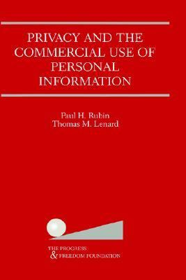 Privacy and the Commercial Use of Personal Information