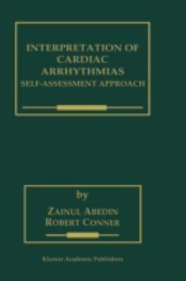 Interpretation of Cardiac Arrhythmias Self-Assessment Approach
