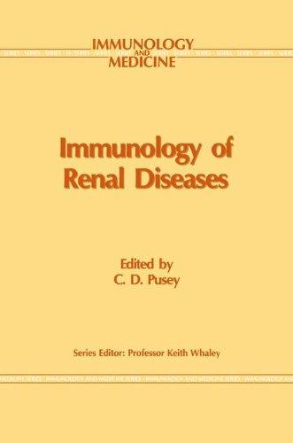 Immunology of Renal Disease (Immunology and Medicine)