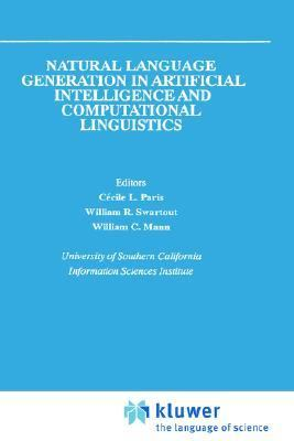 Natural Language Generation in Artificial Intelligence and Computational Linguistics