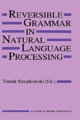 Reversible Grammar in Natural Language Processing