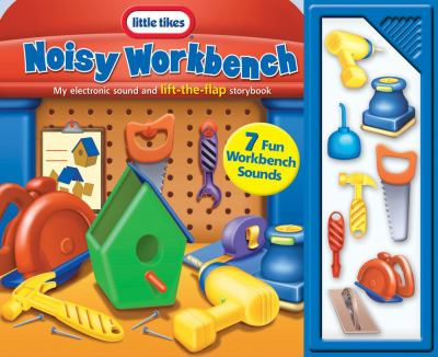 Noisy Workbench My Electronic Sound and Lift-The-Flap Storybook