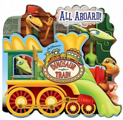 Dinosaur Train All Aboard!