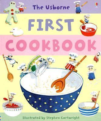 Usborne First Cookbook