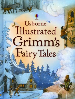 Illustrated Grimm's Fairy Tales (Illustrated Stories)