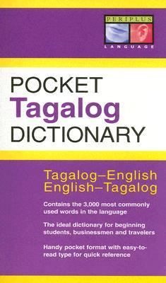 Pocket Tagalog Dictionary Tagalog-english/english-tagalog