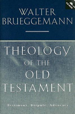 Theology Of The Old Testament Testimony, Dispute, Advocacy