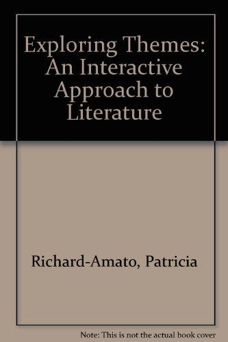 Exploring Themes: An Interactive Approach to Literature