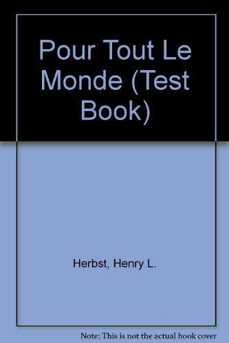 Pour Tout Le Monde (Test Book)