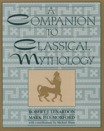 The Companion to Classical Mythology