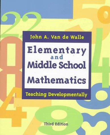 Elementary and Middle School Mathmatics: Teaching Developmentally