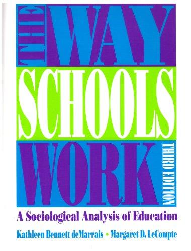 The Way Schools Work: A Sociological Analysis of Education (3rd Edition)