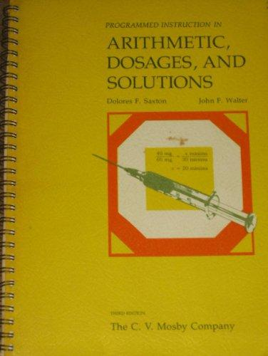 Programmed Instruction in Arithmetic, Dosages and Solutions