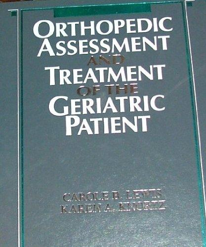 Orthopaedic Assessment and Treatment of the Geriatric Patient, 1e