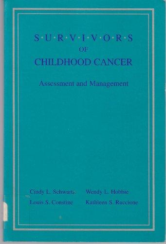 Survivors of Childhood Cancer: Assessment and Management