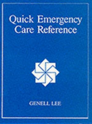 Quick Emergency Care Reference