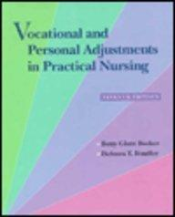 Vocational and Personal Adjustments in Practical Nursing, 7e