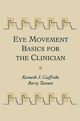 Eye Movement Basics for the Clinician