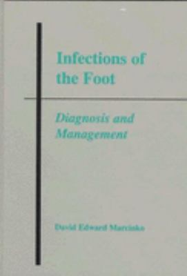 Infections of the Foot Diagnosis and Management
