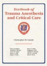 Textbook of Trauma Anesthesia and Critical Care