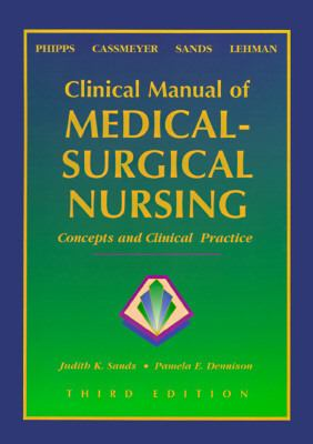 Clinical Manual of Medical-Surgical Nursing Concepts and Clinical Practice
