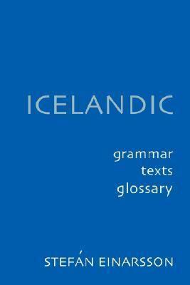 Icelandic Grammar, Texts, Glossary
