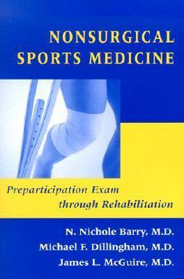 Nonsurgical Sports Medicine Preparticipation Exam Through Rehabilitation