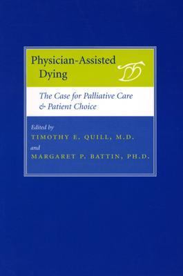 Physician-assisted Dying The Case For Palliative Care And Patient Choice