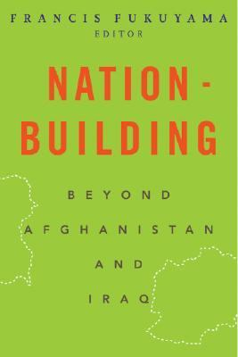 Nation-Building Beyond Afghanistan And Iraq