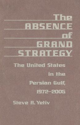 Absence of Grand Strategy