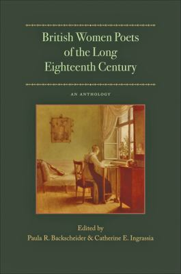 British Women Poets of the Long Eighteenth Century: An Anthology (Gender Relations in the Americ)
