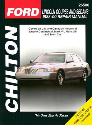 Chilton's Ford Lincoln Coupes and Sedans 1988-00 Repair Manual