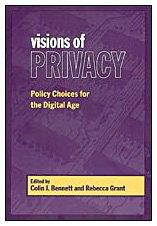 Visions of Privacy: Policy Choices for the Digital Age (Studies in Comparative Political Economy & Public Policy)