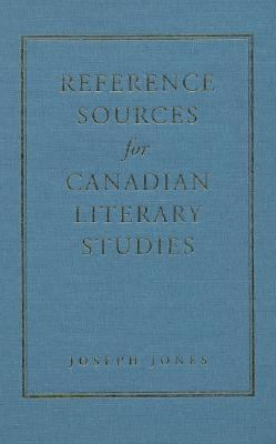 Reference Sources for Canadian Literary Studies