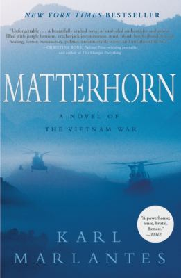 Matterhorn : A Novel of the Vietnam War