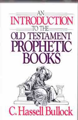Introduction to the Old Testament Prophetic Books