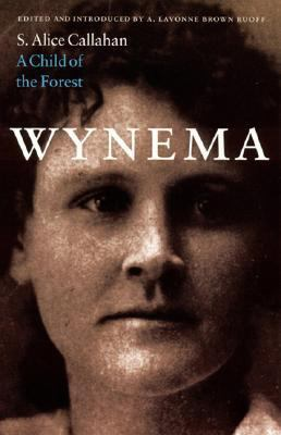 Wynema A Child of the Forest
