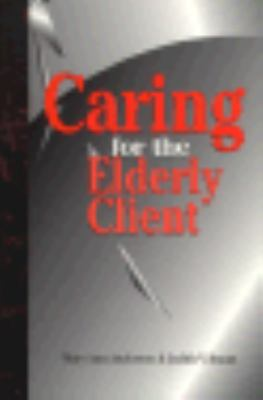 Caring for the Elderly Client