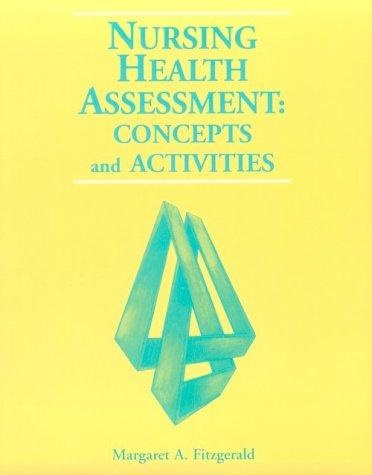Nursing Health Assessment: Concepts and Activities