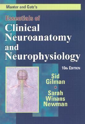 Manter and Gatz's Essentials of Clinical Neuroanatomy and Neurophysiology