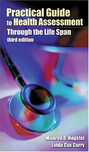 Practical Guide to Health Assessment Through the Lifespan