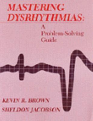 Mastering Dysrhythmias