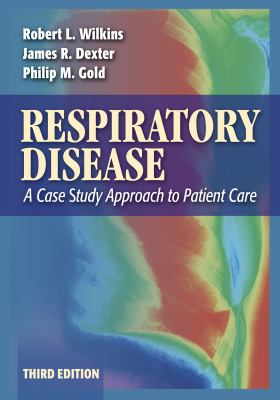 Respiratory Disease A Case Study Approach to Patient Care
