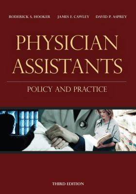 Physician Assistants: Policy and Practice