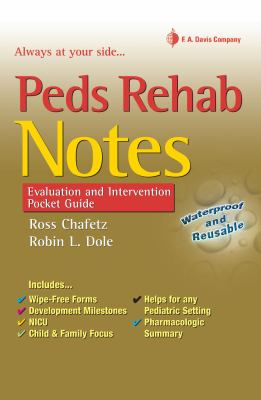 Peds Rehab Notes: Evaluation & Intervention Pocket Guide