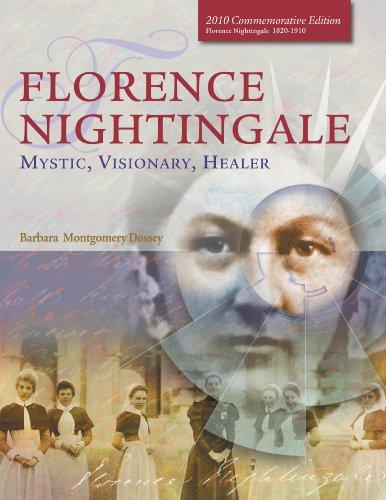 Florence Nightingale: Mystic, Visionary, Healer (Deluxe Edition)